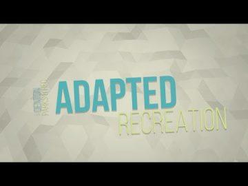 Adapted Recreation Program
